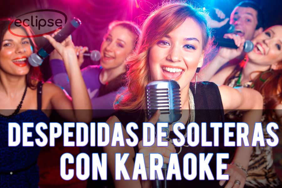 karaoke para despedidas de soltera sevilla