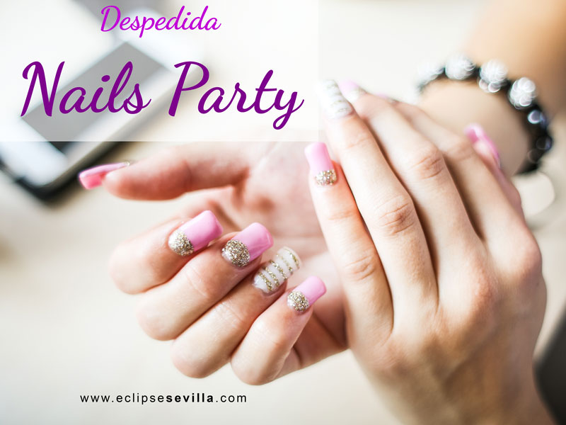 Despedida de soltera nails party