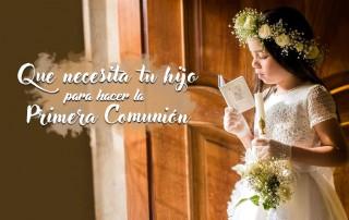 Qué necesitan tus hijos para hacer la primera comunión