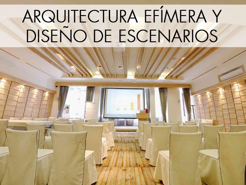 Arquitectura efímera y diseño de escenarios