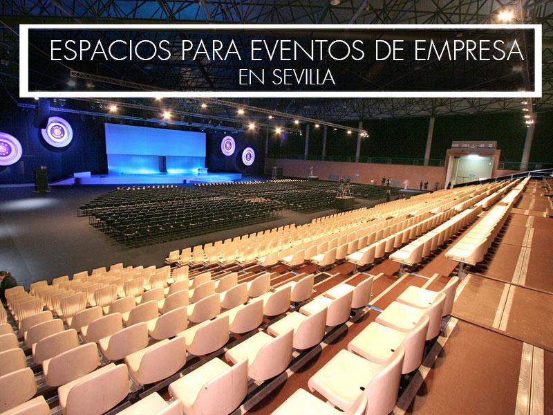 espacios para eventos de empresa en sevilla