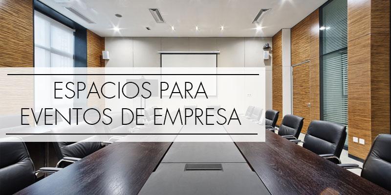 espacios para eventos de empresa
