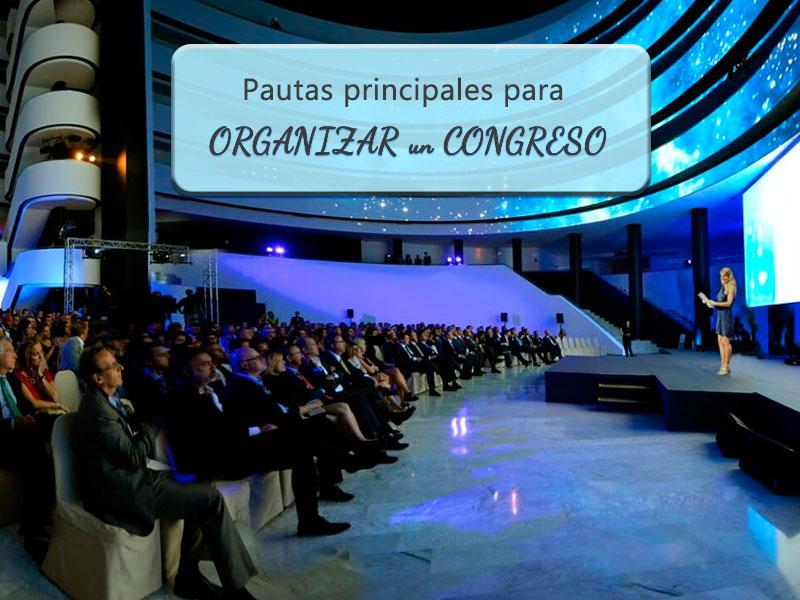 Pautas para organizar un congreso