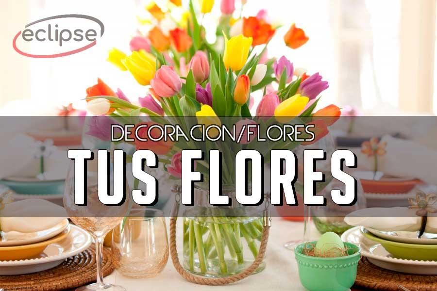 decoración tus flores